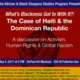 WHAT'S BLACKNESS GOT TO WITH IT?: The Case of  Haiti and the Dominican Republic A discussion on Activism, Human Rights and Global Racism
