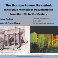 The Roman Forum Revisited: Innovative Methods of Documentation from the 19th to 21st Century