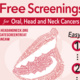 Free Screenings for Oral, Head and Neck Cancers