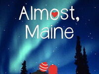 "Mayo High School Spring Play ""Almost, Maine"""