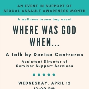 "Denise Contreras: ""Where Was God When..."""