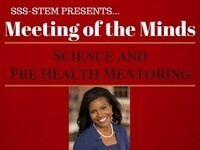 SSS-STEM: Pharmacy/Pre-Health Meeting of the Minds- Dr. Taniyah Alexander