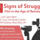 Signs of Struggle: Film in the Age of Resistance