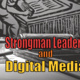 Strongman Leaders & Digital Media: In China and Around the World