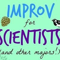 Improv for Scientists - Kelly Fischer