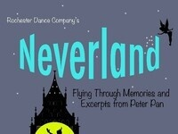 """""""Neverland: Flying Through Memories and Excerpts from Peter Pan"""" directed by Ted Sothern"""
