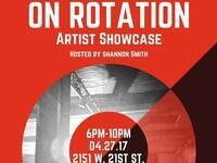 On Rotation Artist Showcase
