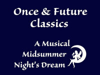 A Musical Midsummer Night's Dream
