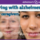 Living with Alzheimer's for Caregeivers Middle Stages