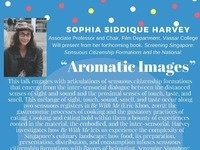 Department of Asian Studies presents: Sophia Siddique Harvey: Aromatic Images FOOD on FILM/Singapore