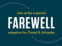 Farewell Reception for Dr. Cheryl B. Schrader