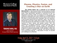 """""""Plasma, Physics, Fusion, and Creating a Star on Earth,"""" by Terrence Brog"""