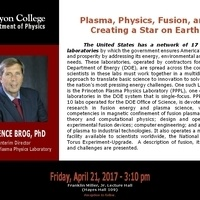 """Plasma, Physics, Fusion, and Creating a Star on Earth,"" by Terrence Brog"