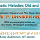 Indian Classical Music Circle of Austin (ICMCA) presents: Charismatic Carnatic Vocalist and Film Music Genius UNNIKRISHNAN