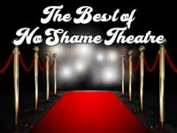 The Best of No Shame Theatre