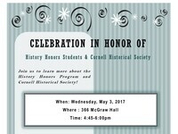 CELEBRATION IN HONOR of History Honors Students & Cornell Historical Society