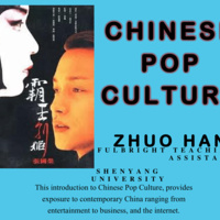 Chinese Pop Culture by Zhuo Han - Fulbright Teaching Assistant