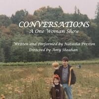 Conversations: A One Woman Show