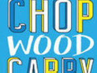 May Book Club: Chop Wood Carry Water