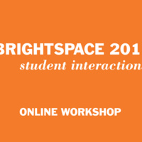 Brightspace 201: Student Interactions (online)