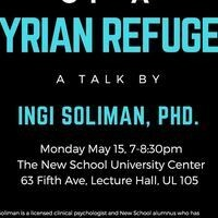 A Day in the Life of A Syrian Refugee - Presented by Ingi Soliman, Ph.D