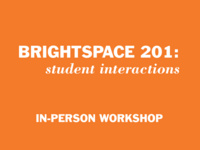 Brightspace 201: Student Interactions