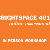 Brightspace 401: Online Assessments