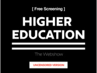 Higher Education - The Webshow