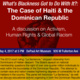 What's Blackness Got to Do With It?: The Case of Haiti & the Dominican Republic