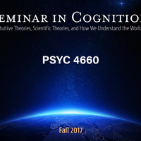 "Getting ready for Fall 2017? Try ""Seminar in Cognition: Intuitive Theories, Scientific Theories, and How We Understand the World"""