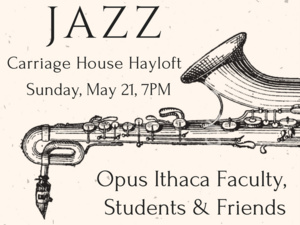 Opus Ithaca presents: Jazz at the Carriage House