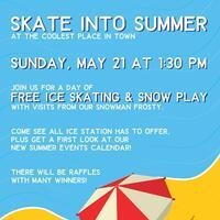 Skate Into Summer Open House