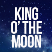 King O' The Moon by Tom Dudzick