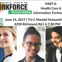 The Mayor's Forum on Workforce Readiness: Part II - Health Care & Information Technology