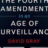 Writers LIVE: David Gray, The Fourth Amendment in an Age of Surveillance