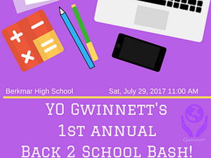 YO Gwinnett 1st Annual Back 2 School Bash