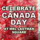 Canada Days at Mel Lastman Square