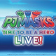 PJ MASKS LIVE: Time To Be A Hero