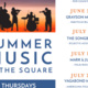 SUMMER MUSIC IN THE SQUARE