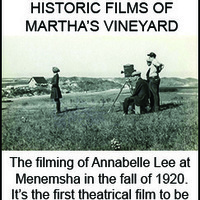 Historic Movies of Martha's Vineyard