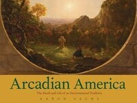 Arcadian America - Book Reading by Aaron Sachs
