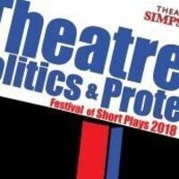 Theatre Simpson presents Festival of Short Plays:  Theatre of Politics and Protest