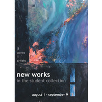 New Works in the Student Collection Exhibition
