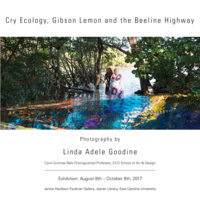 Cry Ecology, Gibson Lemon and the Beeline Highway