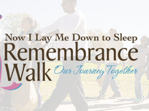Now I Lay Me Down to Sleep Remembrance Walk