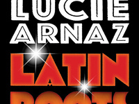 Stepping Out for College of the Desert: Lucie Arnaz - LATIN ROOTS