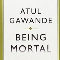 Friends of the Library Book Discussion: Being Mortal: Medicine and What Matters in the End