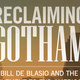 Book Launch: 'Reclaiming Gotham' by Juan González with Amy Goodman and Special Guests