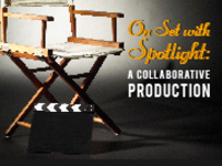 On Set with Spotlight: A Collaborative Production