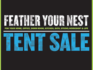 Feather Your Nest Tent Sale